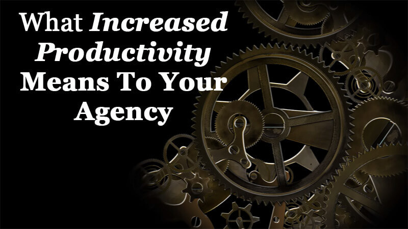 AAT-IncreasedProductivityMeansYourAgency